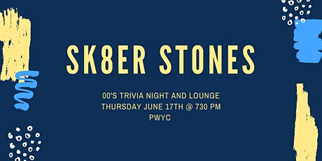 Sk8er Stones - 00s Trivia Night and Lounge tickets