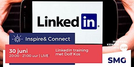 Inspire & Connect LIVE | 30 juni | LinkedIn training met Dolf Kos tickets