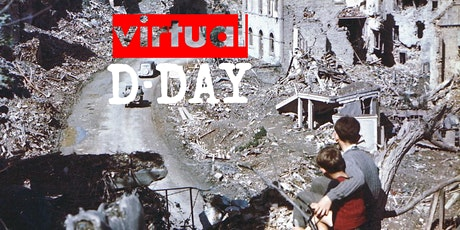 ON LOCATION | VIRTUAL D-DAY | SAINT LO: The Capital of Ruins tickets
