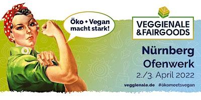 Veggienale & FairGoods Nürnberg 2022