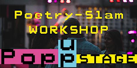 POP UP STAGE 25. Juni 2021  Poetry Slam Workshop (incl. Show) Tickets
