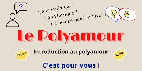 ATELIER - Introduction au Polyamour - 21 juin 2021 19h billets