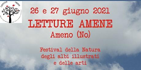 Letture Amene - Festival della Natura, degli albi illustrati e delle arti biglietti