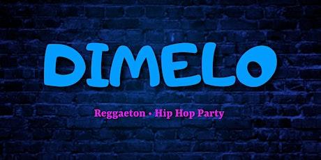 Dimelo - Reggaeton • Hip Hop Party tickets