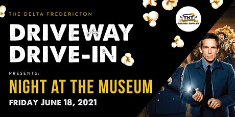 Delta Drive In - Night at the Museum tickets