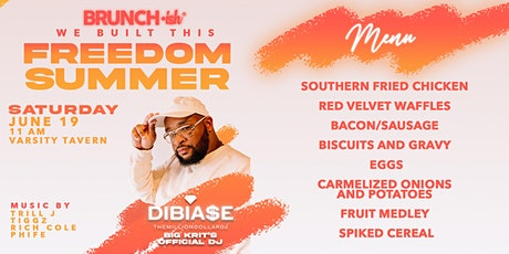 Brunch•ish: Freedom Summer with Special Guests DJ DiBia$e and DJ Phife tickets