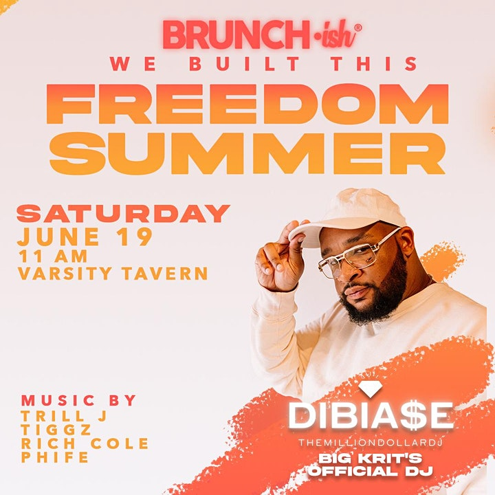 Brunch•ish: Freedom Summer with Special Guests DJ DiBia$e and DJ Phife image