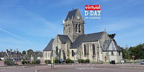 ON-LOCATION | VIRTUAL D-DAY | SAINTE MERE EGLISE tickets