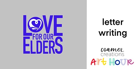 Art Hour: Letter Writing (Love For Our Elders) tickets