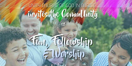 Unity's Fun, Fellowship and Worship Event tickets