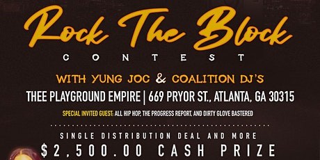 Rock The Block with Yung Joc & The Coalition Djs tickets