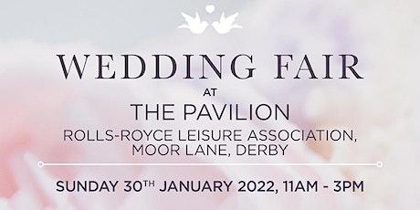 Wedding Fair at The Pavilion, Rolls-Royce Leisure Association, Derby tickets
