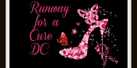4th Annual Runway for a Cure DC: Pink Dreams Are Made Of This... tickets