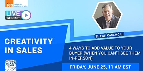 CREATIVITY IN SALES: Adding Value (When You Can't See Your Buyer in Person) tickets