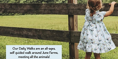 Our Daily Walks at June Farms tickets