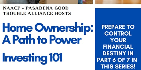 NAACP - Home Ownership: A Path to Power  - Investing 101 tickets