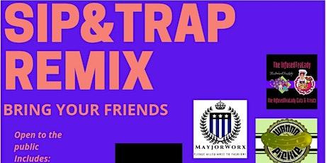 SIP N TRAP REMIX tickets