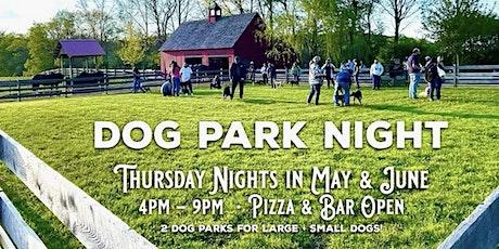 Dog Park Night at June Farms! tickets