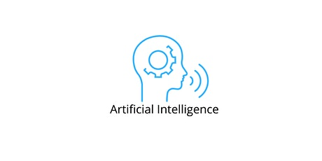 4 Weeks Artificial Intelligence(AI)101 Training Course Sausalito tickets