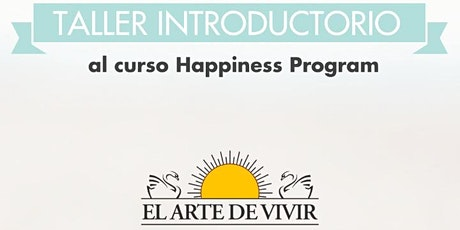 Taller Introductorio al  curso Happiness Program boletos
