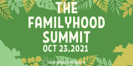 """The Familyhood Summit -"""" The Elections - Roll Call"""" tickets"""