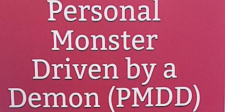 PMDD Awareness (A sufferer's perspective) tickets