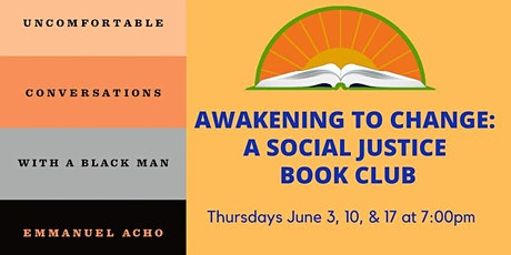 Awakening to Change: A Social Justice Book Club: June Meetings tickets