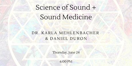 Science of Sound + Sound Meditation tickets