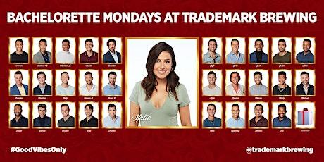 Bachelorette Mondays at Trademark Brewing tickets