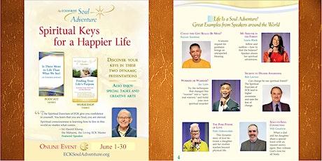 Spiritual Keys to a Happier Life--An Eckankar Soul Adventure tickets