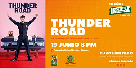 Thunder Road / Sábado de Cine tickets