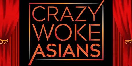 CRAZY WOKE ASIANS COMEDY CONTEST FINAL SHOWDOWN AT SANTA MONICA PLAYHOUSE! tickets