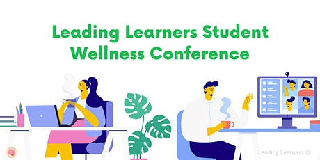 Student Wellness Conference (1-Hour) tickets