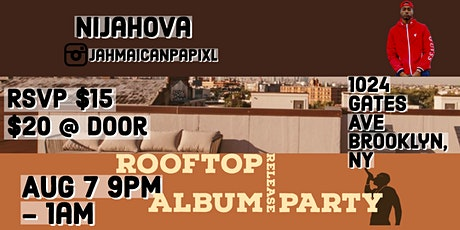 Nijahova Rooftop Album Release Party tickets
