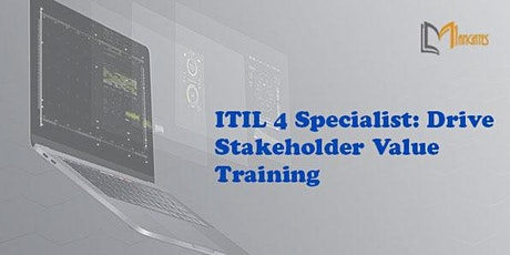 ITIL 4 Specialist: Drive Stakeholder Value Virtual Training - Saltillo tickets