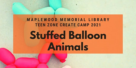 Create Camp - Stuffed Balloon Animals tickets