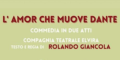 L'Amor Che Muove Dante - spettacolo in piazza biglietti