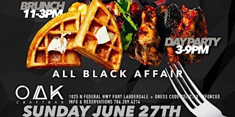 """CELEBRITY BRUNCH & DAY PARTY """" ALL BLACK AFFAIR """" tickets"""