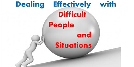 Dealing Effectively with Difficult People and Situations tickets