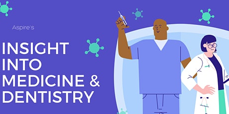Insight into Medicine & Dentistry Day for Year 10, 11, 12 & 13   Students tickets