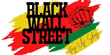 Black Wall Street Pop Up Shop tickets
