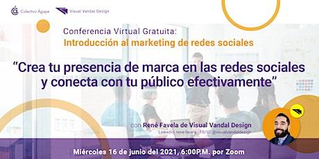 Crea tu presencia de marca en redes sociales y conecta con tu público entradas