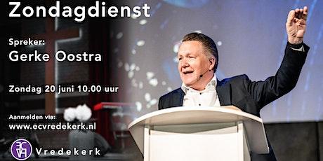 Zondagdienst 20 juni 10.00 uur Gerke Oostra tickets
