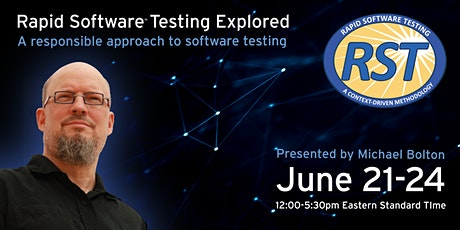 Rapid Software Testing Explored Online (American Days, European Evenings) tickets
