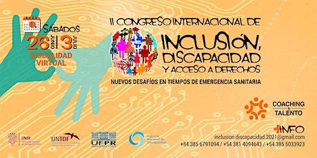 II CONGRESO INTERNACIONAL DE INCLUSION, DISCAPACIDAD Y ACCESO A DERECHOS entradas