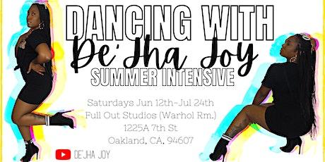 Dancing with De'Jha Joy Summer Dance Intensive tickets