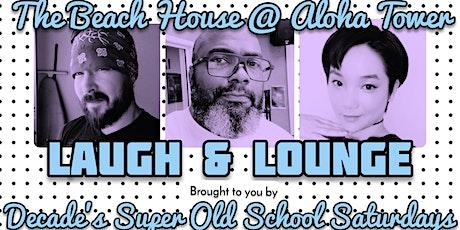Laugh & Lounge Beach House tickets