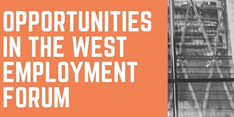 Opportunities in the West - Employment Forum tickets