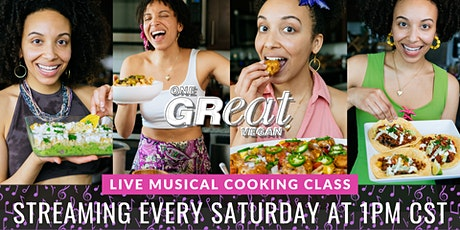 LIVE Musical Cooking Class with Gabrielle Reyes - One Great Vegan tickets