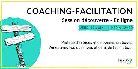 Coaching-Facilitation - Session découverte billets